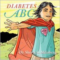 Diabetes ABC - Dr Sherry L Meinberg