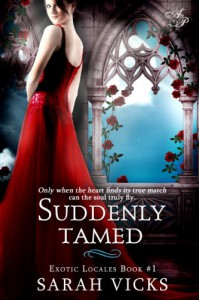 Suddenly Tamed (Exotic Locales) - Sarah Vicks
