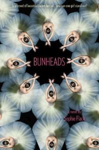 Bunheads - Sophie Flack