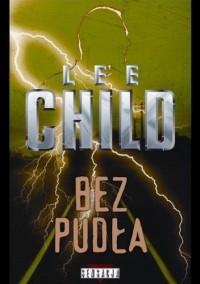 Bez pudła - Lee Child