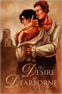 The Desire for Dearborne - V.B. Kildaire