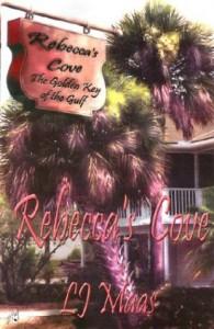 Rebecca's Cove - L.J. Maas