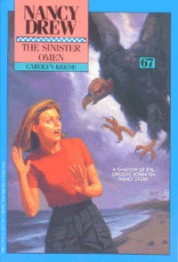 The Sinister Omen (Nancy Drew, #67) - Carolyn Keene