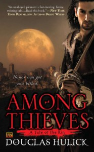 Among Thieves: A Tale of the Kin - Douglas Hulick