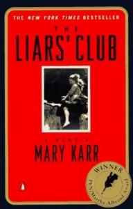 The Liars' Club - Mary Karr, Bernadette Dunne