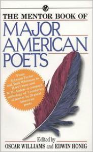 The Mentor Book of Major American Poets - Oscar Williams (Editor),  Various,  Edwin Honig (Editor)