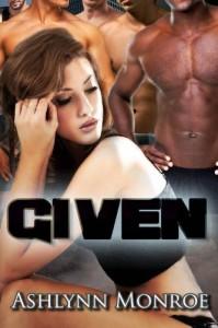 Given - Ashlynn Monroe