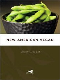New American Vegan - Vincent J. Guihan