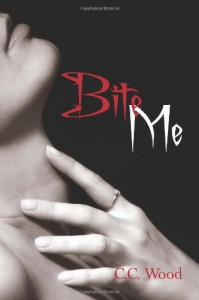 Bite Me (Bitten) - C C Wood