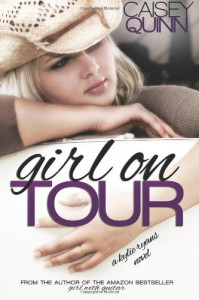 Girl on Tour: 2 (Kylie Ryans) - Caisey Quinn