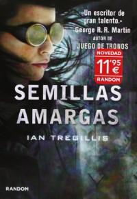 Semillas amargas (RANDOM) - IAN TREGILLIS