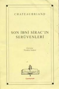 Son İbn-i Sirac'ın Serüvenleri - François-René de Chateaubriand, Nermin Sankür