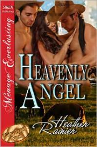 Heavenly Angel - Heather Rainier