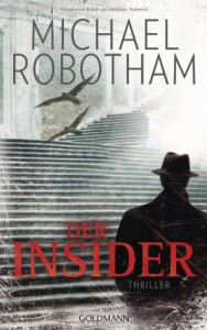 Der Insider (Klappenbroschur) - Michael Robotham, Kristian Lutze