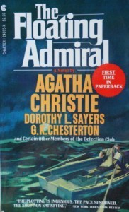 The Floating Admiral - Helen Simpson, Agatha Christie, The Detection Club, Milward Kennedy, Margaret Cole, Henry Wade, Clemence Dane, John Rhode, Anthony Berkeley, Victor L. Whitechurch, Freeman Wills Crofts, Edgar Jepson, Ronald Knox, Dorothy L. Sayers, G.D.H. Cole, G.K. Chesterton