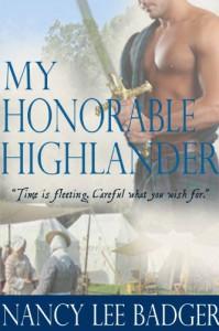 My Honorable Highlander (Bk#1-Highland Games Through Time) - Nancy Lee Badger