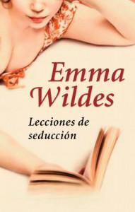 Lecciones de seducción - Emma Wildes