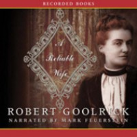 A Reliable Wife - Robert Goolrick, Mark Feuerstein