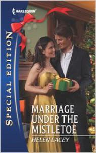 Marriage Under the Mistletoe - Helen Lacey