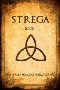 Strega (Strega Series) - Karen Monahan Fernandes