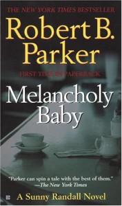 Melancholy Baby - Robert B. Parker