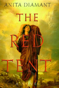 The Red Tent - Anita Diamant