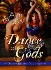 Dance of the Gods - Ann Mayburn