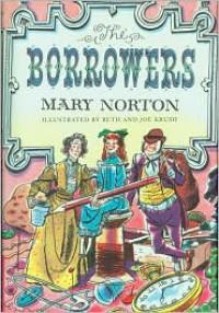 The Borrowers (The Borrowers #1) - Mary Norton, Beth Krush, Joe Krush