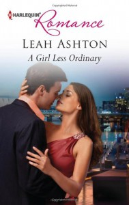 A Girl Less Ordinary (Harlequin Romance) - Leah Ashton