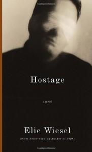 Hostage - Elie Wiesel