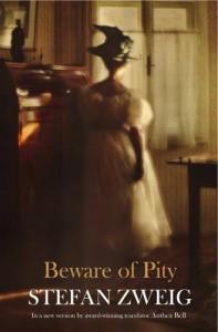 Beware Of Pity - Stefan Zweig, Anthea Bell
