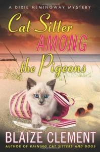 Cat Sitter Among the Pigeons - Blaize Clement