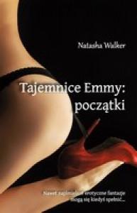 Tajemnice Emmy: początki - Natasha Walker