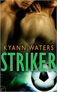 Striker - KyAnn Waters