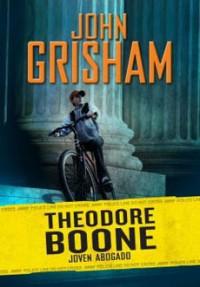 Theodore Boone: Joven abogado - John Grisham