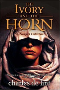 The Ivory and the Horn (Newford Book 6)  - Charles de Lint