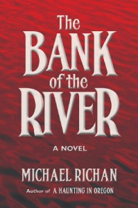 The Bank of the River - Michael Richan
