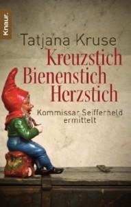 Kreuzstich Bienenstich Herzstich; Kriminalroman - Tatjana Kruse