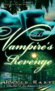 The Vampire's Revenge - Raven Hart