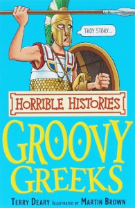 The Groovy Greeks (Horrible Histories) - Terry Deary