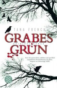 Grabesgrün  - Tana French, Ulrike Wasel, Klaus Timmermann