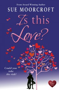 Is This Love? - Sue Moorcroft