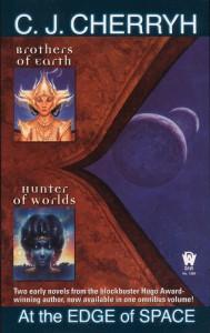 At the Edge of Space (Hanan Rebellion Omnibus) - C.J. Cherryh
