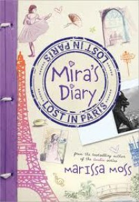Mira's Diary: Lost in Paris - Marissa Moss