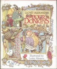 The Four Donkeys - Lloyd Alexander, Lester Abrams