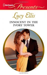 Innocent in the Ivory Tower - Lucy Ellis