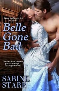 Belle Gone Bad - Sabine Starr
