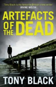 Artefacts of the Dead - Tony Black