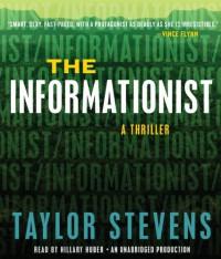 The Informationist - Taylor Stevens, Hillary Huber
