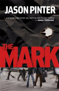 The Mark (Henry Parker Novels) - Jason Pinter